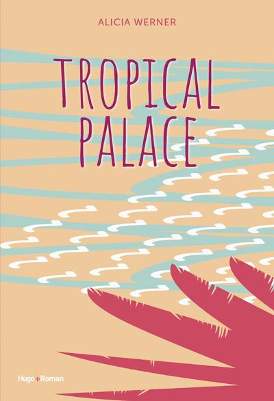 TROPICAL PALACE