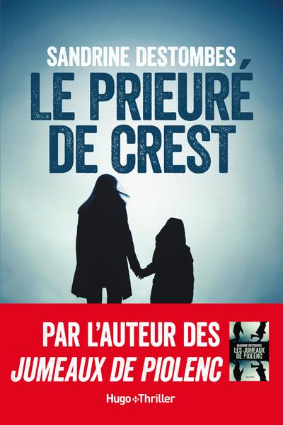 LE PRIEURE DE CREST