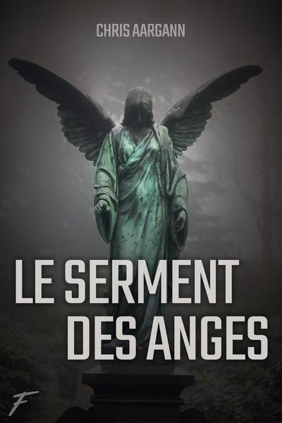 LE SERMENT DES ANGES