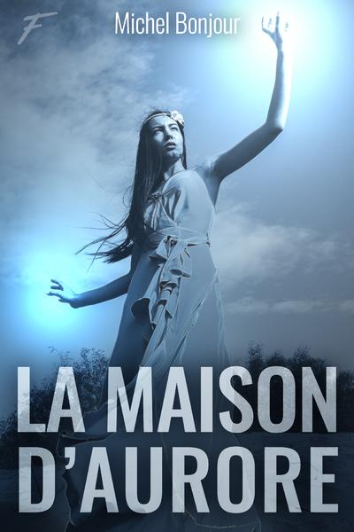LA MAISON D'AURORE