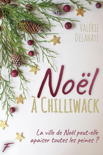 NOEL A CHILLIWACK