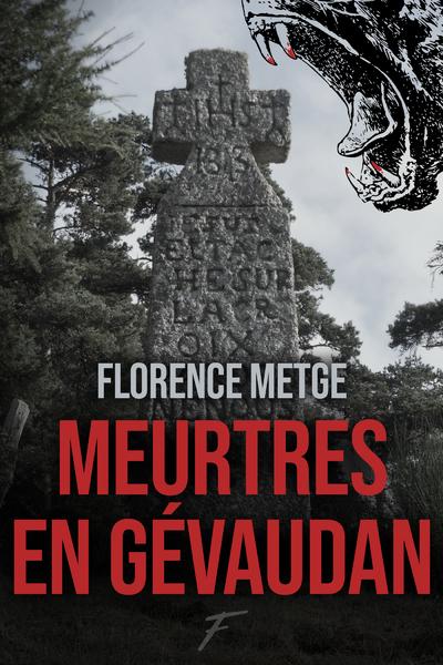 MEURTRES EN GEVAUDAN