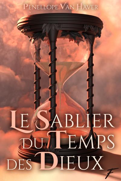 LE SABLIER DU TEMPS DES DIEUX
