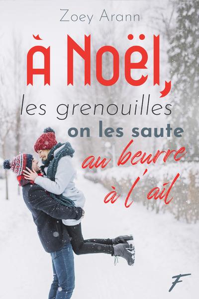 À NOEL, LES GRENOUILLES ON LES SAUTE AU BEURRE A L'AIL