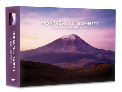 L'AGENDA-CALENDRIER MONTAGNES ET SOMMETS 2021