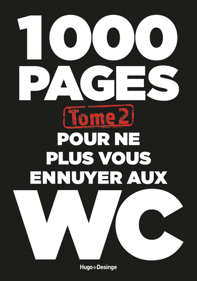 1000 PAGES POUR NE PLUS VOUS ENNUYER AUX WC - TOME2