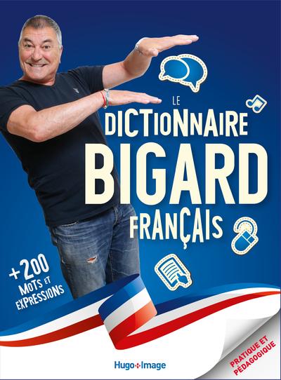 LE DICTIONNAIRE FRANCAIS BIGARD