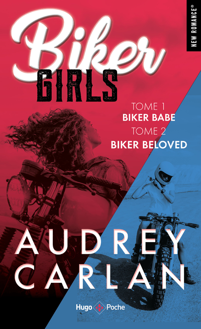BIKER GIRLS - TOME 1 ET 2