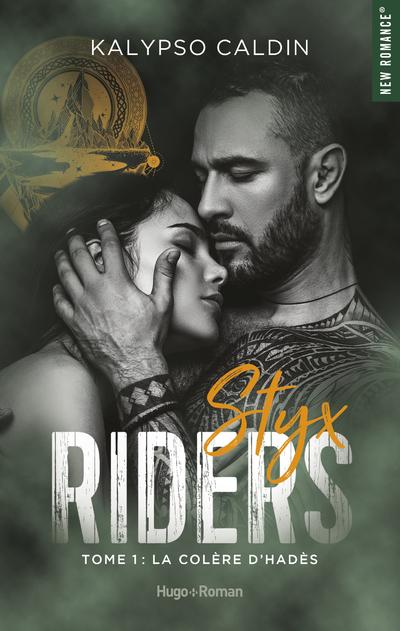 STYX RIDERS - TOME 1 LA COLERE D'HADES