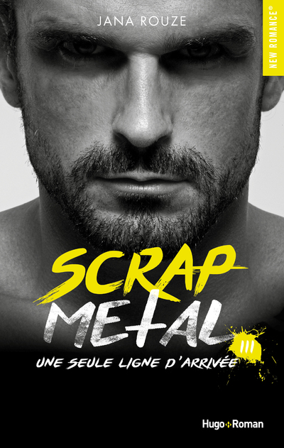 SCRAP METAL - TOME 3 UNE SEULE LIGNE D'ARRIVEE