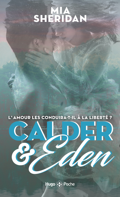 CALDER AND EDEN - TOME 1