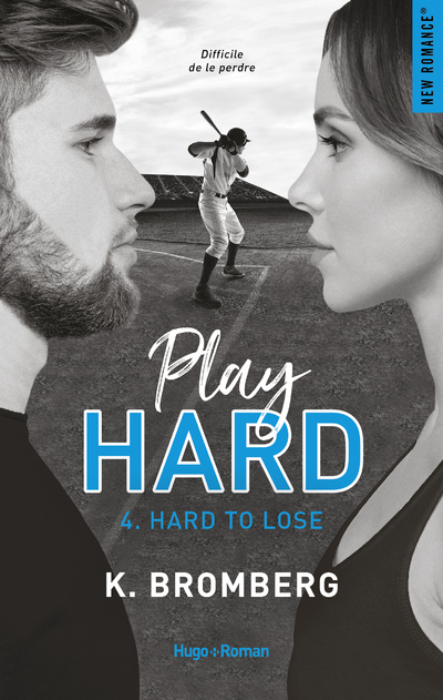 PLAY HARD SERIE TOME 4 - HARD TO LOSE