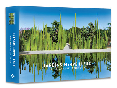 L'AGENDA - CALENDRIER JARDINS MERVEILLEUX 2022