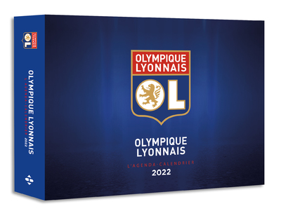 L'AGENDA - CALENDRIER OLYMPIQUE LYONNAIS 2022