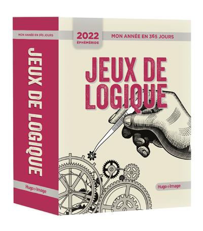MON ANNEE EN 365 JOURS - JEUX DE LOGIQUE - ÉPHEMERIDE 2022