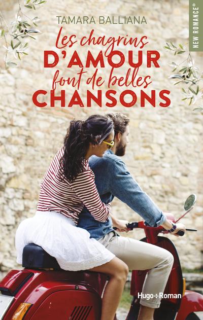 LES CHAGRINS D'AMOUR FONT DE BELLES CHANSONS