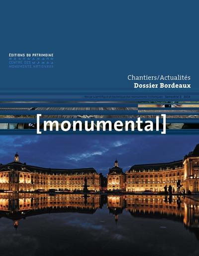MONUMENTAL 2016 SEMESTRIEL 2 DOSSIER BORDEAUX