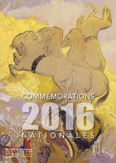 COMMÉMORATIONS NATIONALES 2016