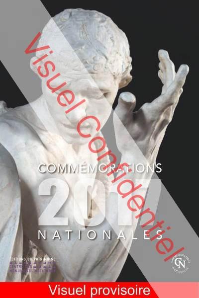 COMMÉMORATIONS NATIONALES 2017