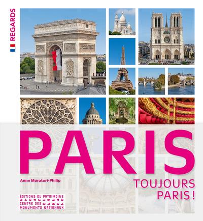 PARIS, TOUJOURS PARIS !