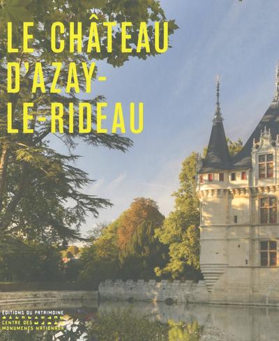 LE CHATEAU D'AZAY-LE-RIDEAU