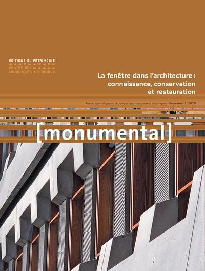 MONUMENTAL 2020-1 LA FENETRE DANS L'ARCHITECTURE :CONNAISSANCE, CONSERVATION ET RESTAURATION