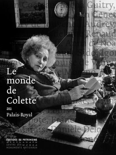 LE MONDE DE COLETTE AU PALAIS-ROYAL - NOUVELLE EDITION