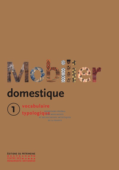 LE MOBILIER DOMESTIQUE TOME 1 - NOUVELLE EDITION