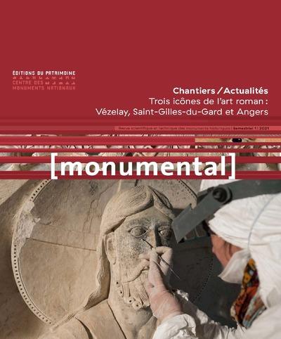 MONUMENTAL 2021-1 - TROIS ICONES DE L'ART ROMAN : VEZELAY, SAINT-GILLES-DU-GARD ET ANGERS