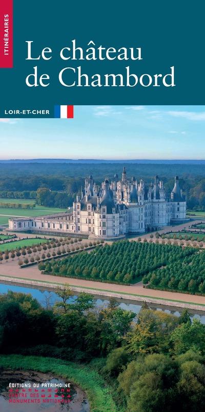 LE CHATEAU DE CHAMBORD (FRANCAIS)