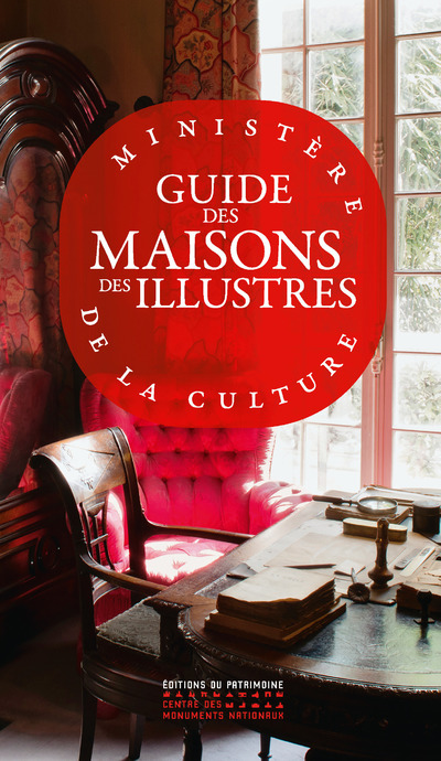 GUIDE DES MAISONS DES ILLUSTRES (NLLE EDITION 2021)