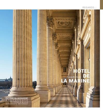 L'HOTEL DE LA MARINE (FRANCAIS - NOUVELLE EDITION)