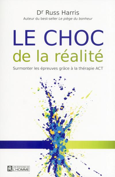 LE CHOC DE LA REALITE