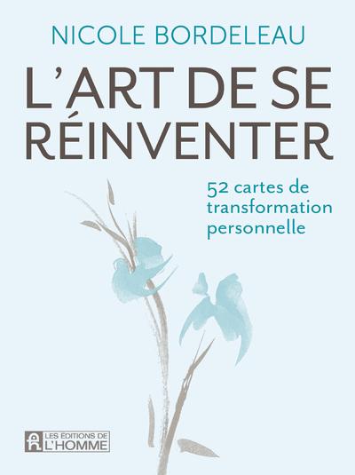 L'ART DE SE REINVENTER