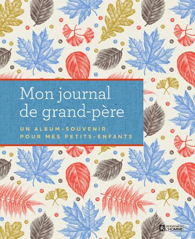 MON JOURNAL DE GRAND-PERE