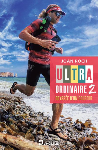 ULTRA-ORDINAIRE 2 - ODYSSEE D'UN COUREUR