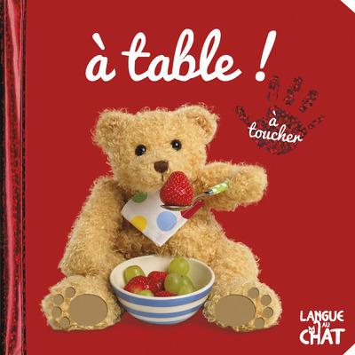 BEBE TOUCHE-A-TOUT A TABLE ! - TOME 20A