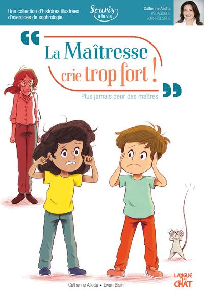 LA MAITRESSE CRIE TROP FORT ! SOURIS A LA VIE (SOPHROLOGIE)