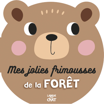 MES JOLIES FRIMOUSSES DE LA FORET