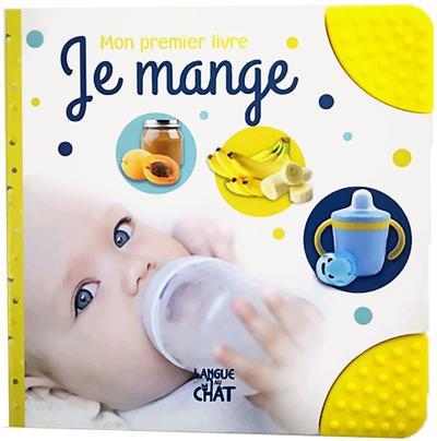 JE MANGE - MON PREMIER LIVRE
