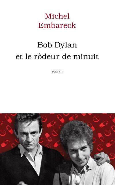 BOB DYLAN ET LE RODEUR DE MINUIT