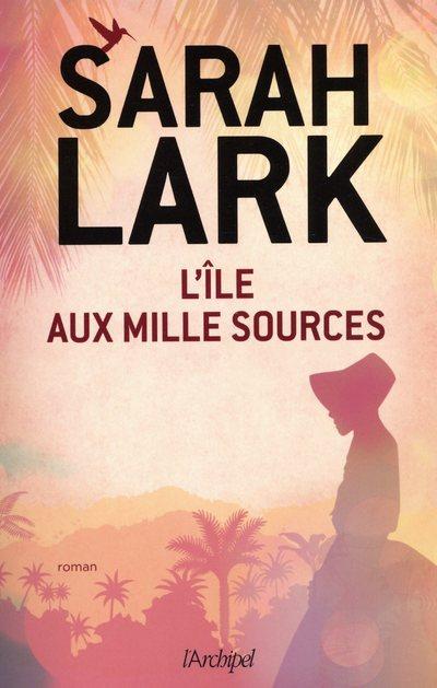 L'ILE AUX MILLE SOURCES