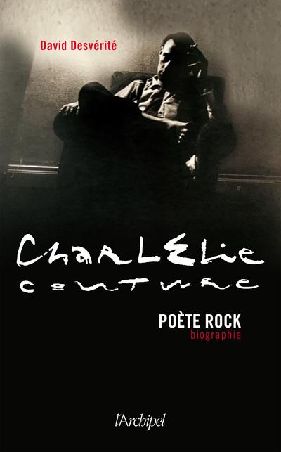 CHARLELIE COUTURE, POETE ROCK