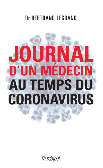 JOURNAL D'UN MEDECIN AU TEMPS DU CORONAVIRUS