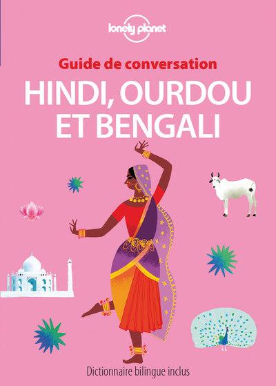 GUIDE DE CONVERSATION HINDI, OURDOU ET BENGALI 3ED