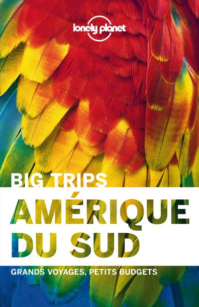 AMERIQUE DU SUD 1ED - BIG TRIPS
