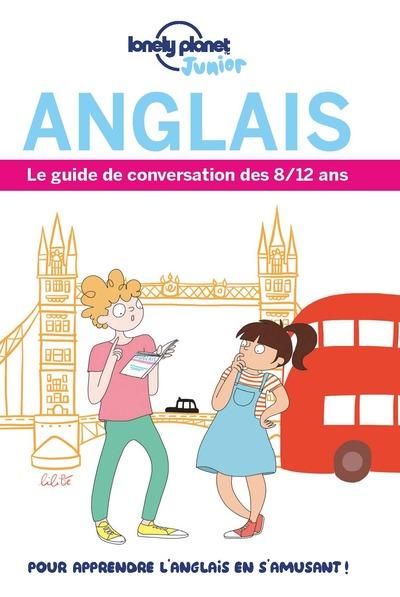 LE GUIDE DE CONVERSATION DES 8/12 ANS ANGLAIS 1ED