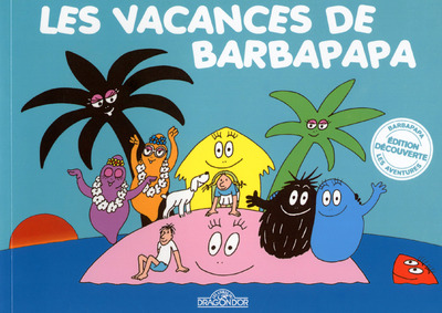 LES VACANCES DE BARBAPAPA - MINI 45 ANS