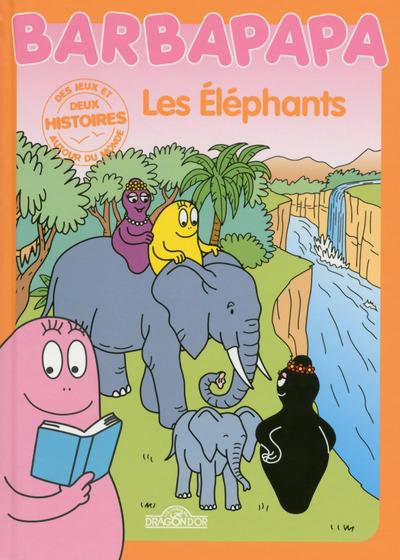 HISTOIRES BARBAPAPA - LES ELEPHANTS