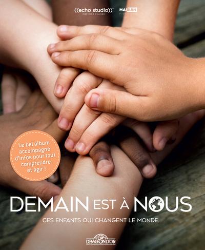 DEMAIN EST A NOUS - LE BEL ALBUM DOCUMENTAIRE